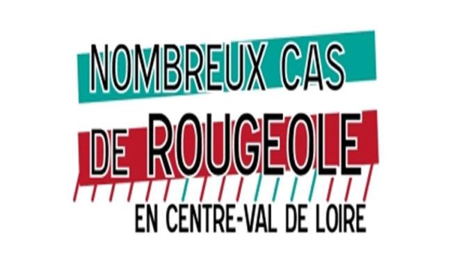 RECRUDESCENCE DES CAS DE ROUGEOLE EN CENTRE-VAL DE LOIRE